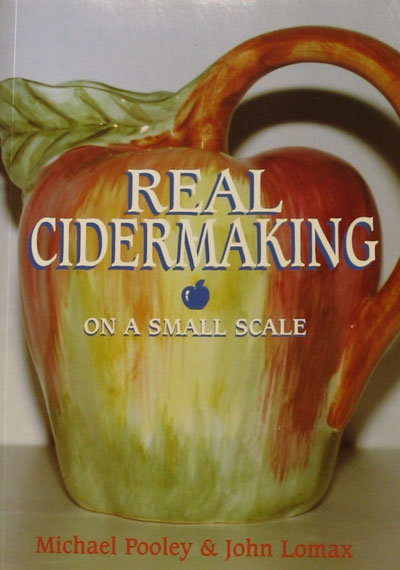 Real Cider Making Home Brew Book