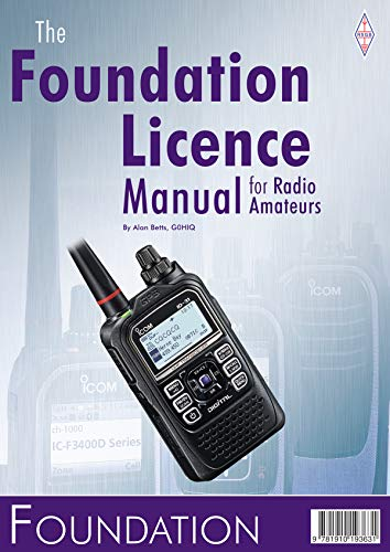 The Foundation Licence Manual by Alan Betts, G0HIQ
